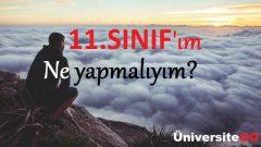 11.SINIF'ım Ne Yapmalıyım?