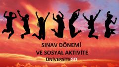 Sınava Hazırlık Sürecinde Sosyal Aktivite