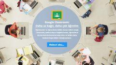 Google Classroom : Eğitim de Tasarruf