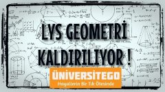 LYS Geometri Tarih Oluyor !