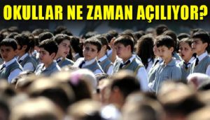 MEB'ten Takvim Açıklaması! Okullar Ne Zaman Açılacak?