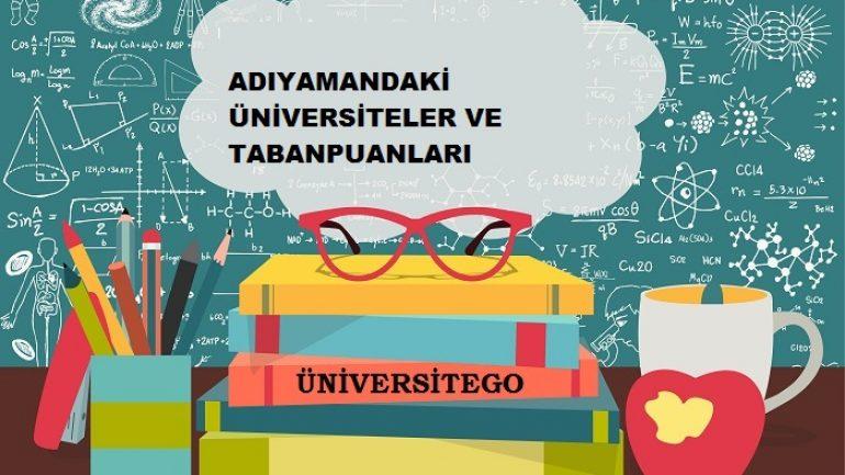 Adıyaman'daki Üniversiteler ve Taban Puanları