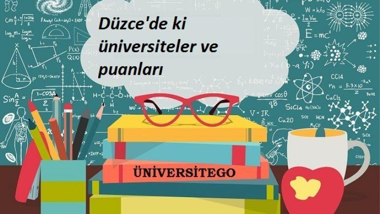 Düzce'deki Üniversiteler ve Taban Puanları