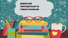 Kıbrıs'daki Üniversiteler ve Taban Puanları