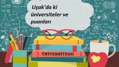Uşak'daki Üniversiteler ve Taban Puanları