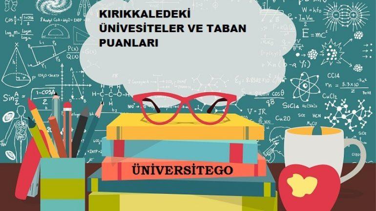 Kırıkkale'deki Üniversiteler ve Taban Puanları
