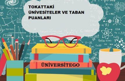 Tokat'daki Üniversiteler ve Taban Puanları