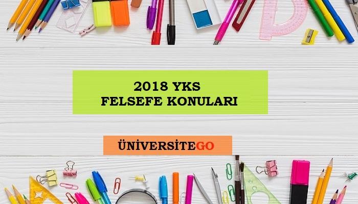 2018 YKS FELSEFE KONULARI