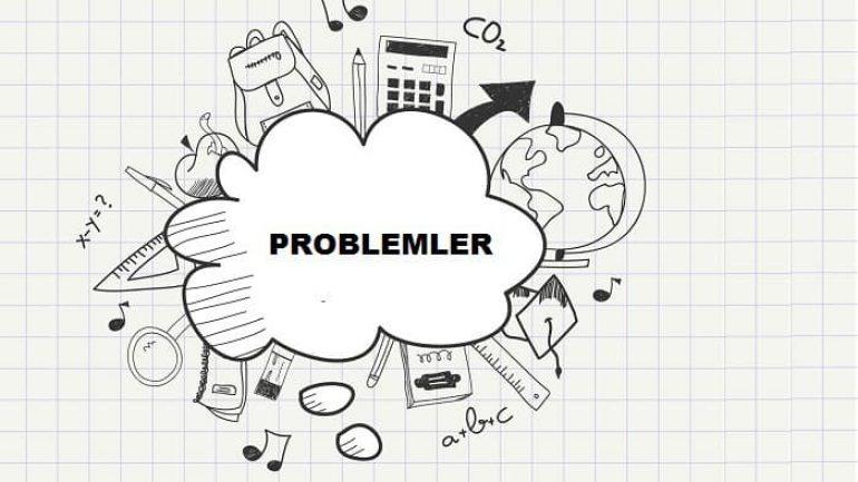 Problemler Konu Anlatımı