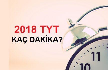 2018 TYT Kaç Dakika Sürecek ?
