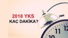 2018 YKS Kaç Dakika Sürecek ?