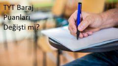 TYT Sınavında Baraj Puanları Değiştimi?
