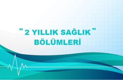 TYT 2 Yıllık Sağlık Bölümleri ve Taban Puanları (Önlisans)