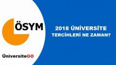 2018 YKS Tercihleri Ne Zaman ? Üniversite Tercihleri Ne Zaman?