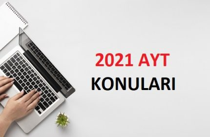2021 YKS AYT Coğrafya-2 Konuları ve Soru Dağılımı (ÖSYM-YÖK)
