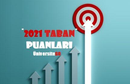 Sosyal Hizmet 2021 Taban Puanları ve Başarı Sıralamaları