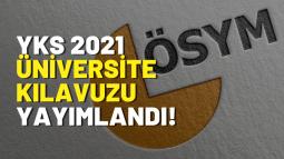 YKS 2021 Üniversite Programları ve Kontenjan Kılavuzu Yayımlandı!
