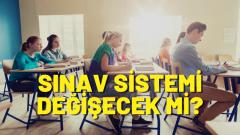 Bakan değişti: Sınav sistemi de değişecek mi?